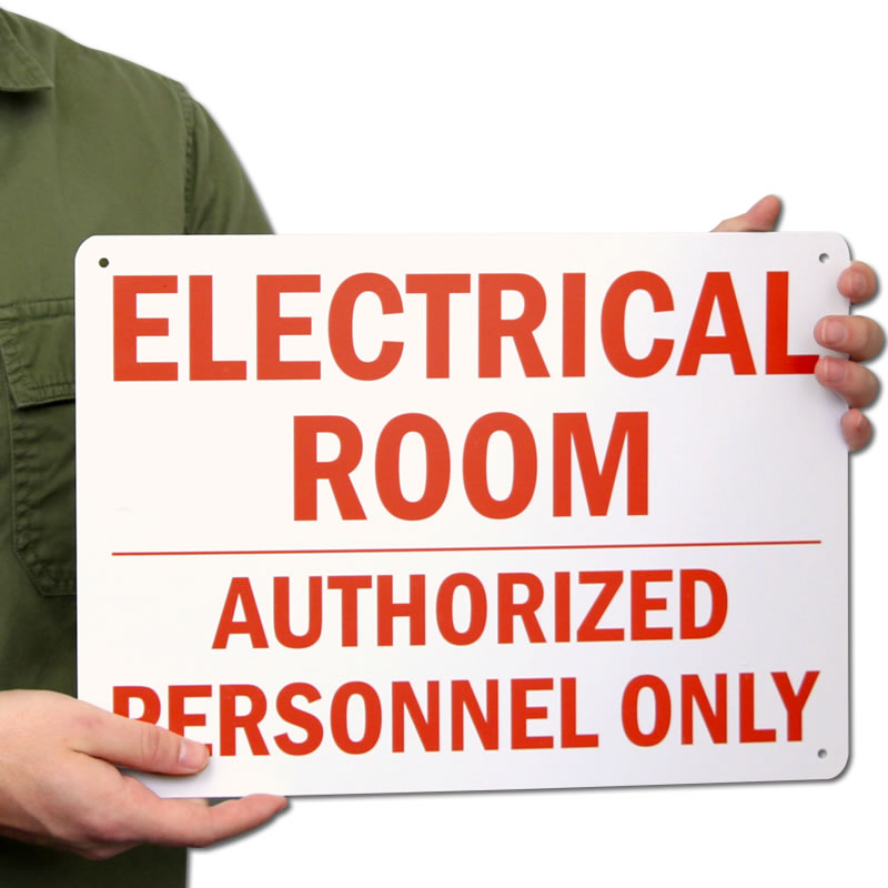 Electrical Room Authorized Personnel Only Signs