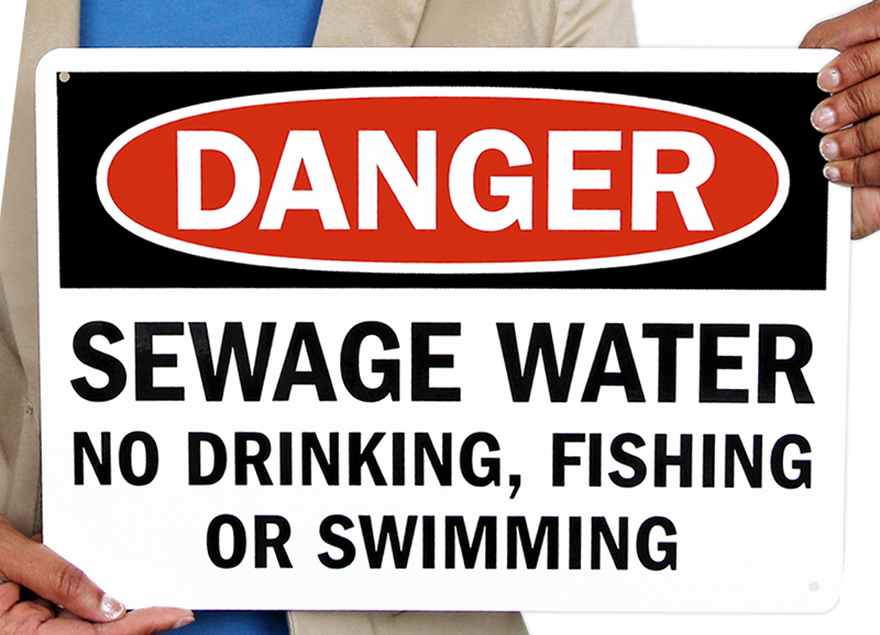 Sewage Water No Drinking, Fishing, Swimming Signs