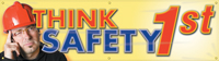 Think Safety First Banner