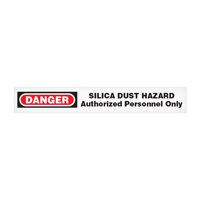 Danger: Silica Dust Hazard, Authorized Personnel Only Barricade Tape
