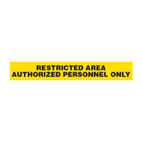 Restricted Area: Authorized Personnel Only Barricade Tape