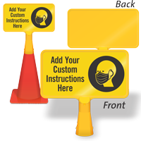 Add Your Custom Face Covering Instructions ConeBoss Sign