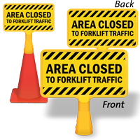 Area Closed to Forklift Traffic ConeBoss Sign