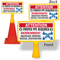 Attention Proper PPE Required Remember ConeBoss Sign