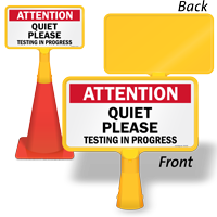 Attention Quiet Please Testing in Progress ConeBoss Sign