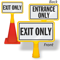 Entrance Only and Exit Only ConeBoss Sign