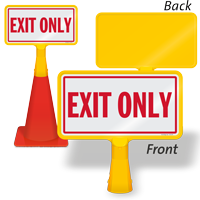 Exit Only ConeBoss Sign