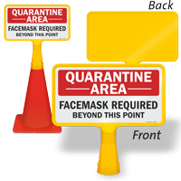 Quarantine Area Facemask Required ConeBoss Sign
