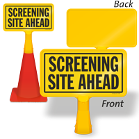 Screening Site Ahead ConeBoss Sign