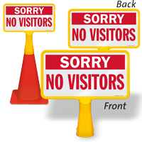 Sorry No Visitors ConeBoss Sign