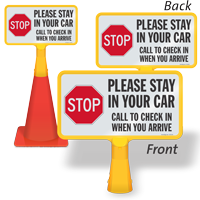 Stop Stay In Car Call To Check In Double-Sided ConeBoss Sign