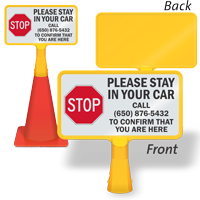 Stop Stay In Your Car Call To Confirm Custom ConeBoss Sign