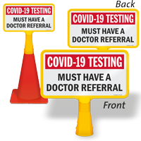 Testing Must Have Doctor Referral ConeBoss Safety Sign