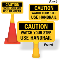 Watch Your Step Use Handrail ConeBoss Sign
