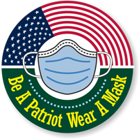 Be A Patriot - Wear a Mask Hard Hat Decal
