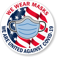 We Wear Masks - We Are United Against Covid-19 w/ Flag & Mask Clipart Hard Hat Decal