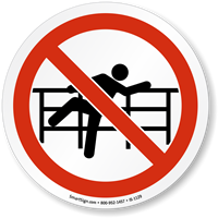 No Climbing Over Railing ISO Sign