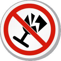No Fragile Items Symbol ISO Prohibition Circular Sign