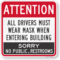 All Drivers Must Wear Mask When Entering Building Sign