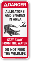 Alligators Snakes In Area, Stay Away Sign