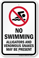 Alligators And Snakes No Swimming Sign
