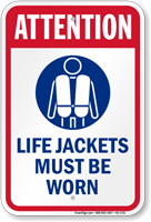 Attention Life Jackets Must Be Worn Sign