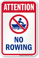 Attention No Rowing Water Safety Sign