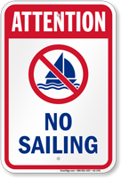 Attention No Sailing Water Safety Sign