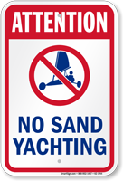 Attention No Sand Yachting Water Safety Sign