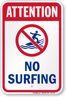 Attention No Surfing Water Safety Sign