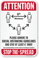 Attention Please Adhere To Social Distancing Guidelines Sign