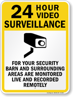 Barn And Surrounding Areas Are Monitored Live Sign