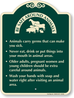 Be Safe Around Animals Signature Sign