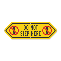 Bi-Directional Do Not Step Here Sign