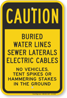 Buried Water Lines Sewer Cables No Vehicles Caution Sign