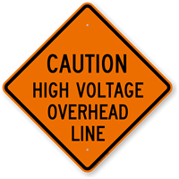 Caution High Voltage Overhead Line Sign