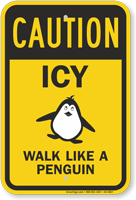 Caution Icy Wall Like A Penguin Sign