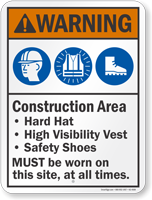 Construction Area Hard Hat Vest Must Be Worn Sign