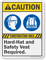 Construction Area Hart Hat Safety Vest Required Sign