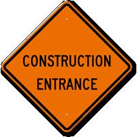 Construction Entrance Sign