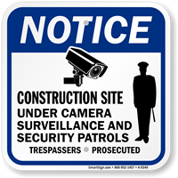 Construction Site Under Camera Surveillance Sign