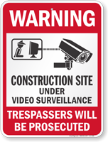 Construction Site Video Surveillance Warning Sign
