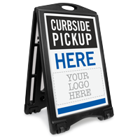 Curbside Pickup Here Add Your Logo Sidewalk Sign