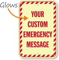 Custom Emergency Message Glow Sign
