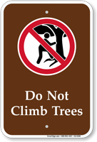 Do Not Climb Trees Campground Sign With Graphic
