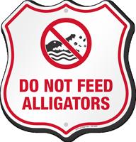 Do Not Feed Alligators Warning Shield Sign