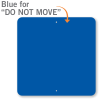 Do Not Move Blue Color Railroad Sign