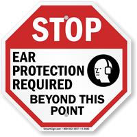 STOP: Ear protection required in this area sign