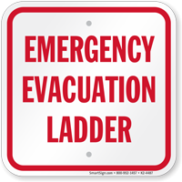 Emergency Evacuation Ladder Safety Sign