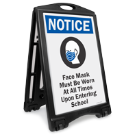Face Mask Must Be Worn Upon Entering School Sidewalk Sign